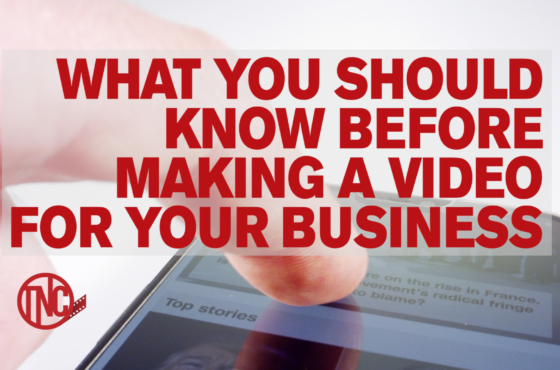 What You Should Know Before Making a Video for Your Business